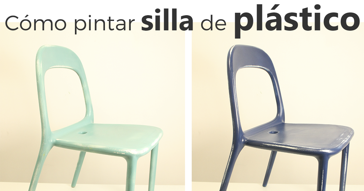 C mo pintar sillas de pl stico una casa diferente for Pintar un mueble de blanco